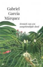 Gabriel  García Márquez Kroniek van een aangekondigde dood