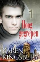Karen  Kingsbury Het witte doek 1 Hoog gegrepen