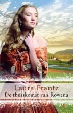 Laura  Frantz De thuiskomst van Rowena - Ballantyne Kronieken 3
