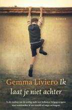 Gemma Liviero , Ik laat je niet achter
