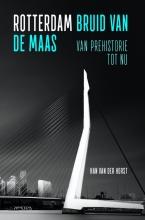 Han van der Horst Rotterdam: Bruid aan de maas