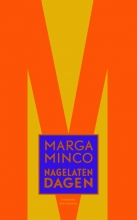 Marga Minco , Nagelaten dagen