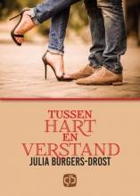 Julia  Burgers-Drost Tussen hart en verstand - grote letter uitgave