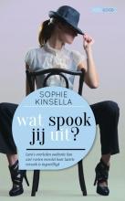 Sophie Kinsella , Wat spook jij uit?