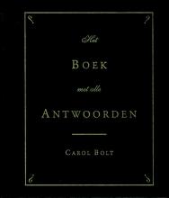 Carol Bolt , Het boek met alle antwoorden - mini