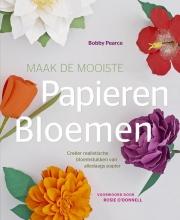 Bobby  Pearce Maak de mooiste papieren bloemen
