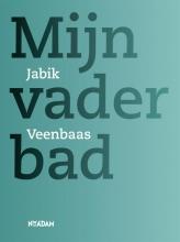 Jabik  Veenbaas Mijn vader bad