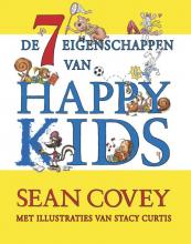 Covey, Sean / Curtis, Stacey De zeven eigenschappen voor Happy Kids