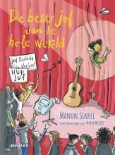 Manon Sikkel , De beste juf van de hele wereld