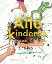 Marieke  Dijksman, Jasper De  Ruiter Alle kinderen naar buiten!