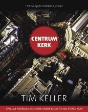 Tim Keller , Centrum kerk