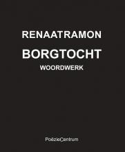 Renaat Ramon , Borgtocht - Woordwerk