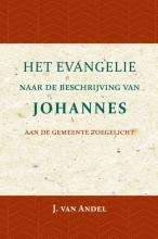 J. van Andel , Het Evangelie naar de beschrijving van Johannes