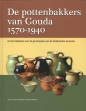 Adri van der Meulen, Paul  Smeele De pottenbakkers van Gouda 1570-1940