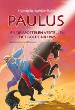 Joy Melissa  Jensen Eigentijdse Bijbelverhalen Paulus en de apostelen vertellen het Goede Nieuws