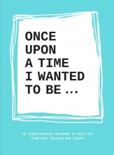 Lavinia  Bakker Once Upon a Time I Wanted to be...