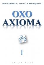 Heine  Wind Oxo axioma Geschiedenis, macht & metafysica