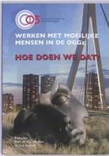 A.W.P.M Snijdewind C.L. Mulder, Werken met moeilijke mensen in deoGGz