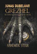 Annemiek Steur , Grezhel, het horloge en de man op de draak
