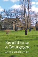 Anton Wesselingh , Berichten uit de Bourgogne
