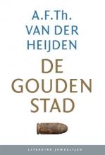 A.F.Th. van der Heijden , De gouden stad (set)