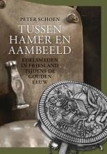 Peter Schoen , Tussen hamer en aambeeld