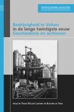 , Bedrijvigheid in Velsen in de lange twintigste eeuw