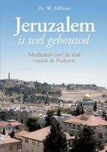 Ds. W.  Silfhout Jeruzalem is wel gebouwd