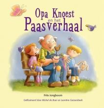 Frits  Jongboom Opa Knoest en het Paasverhaal