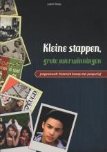 Judith  Metz Kleine stappen, grote overwinningen