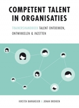 Johan Brokken Kirsten Barkmeijer, Competent talent in organisaties