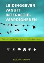 Marleen Kerstens , Leidinggeven vanuit interactievaardigheden