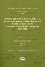 , Bronnen betreffende Kerk en School in de gouvernementen Ambon, Ternate en Banda ten tijde van de Verenigde Oost-Indische Compagnie (VOC), 1605-1791