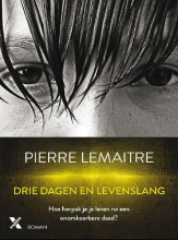 Pierre  Lemaitre Drie dagen en levenslang
