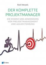 Roel Wessels , Der komplette Projektmanager