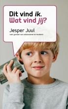 Jesper Juul , Dat vind ik, wat vind jij?