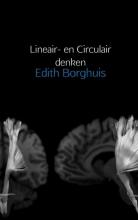 Edith Borghuis , Lineair- en Circulair denken