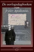Geert  Van Tongeren De oorlogsdagboeken van frater Apollonius