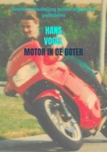 Hans Vogel , Motor in de boter