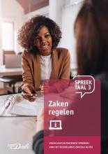 Stichting Het Begint met Taal & VU-NT2 , Spreektaal 3 Zaken regelen