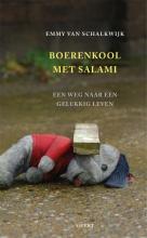 Emmy van Schalkwijk , Boerenkool met salami