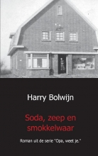 Harry  Bolwijn Soda, zeep en smokkelwaar