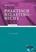 C.J.M. Jacobs , Praktisch belastingrecht 2021/2022 Theorieboek
