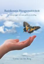 Carine van den Berg , Basiskennis Hoogsensitiviteit
