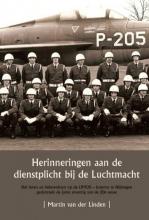 Mart van der Linden Herinneringen aan de dienstplicht bij de Luchtmacht