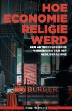René Hakvoort , Hoe economie religie werd