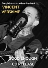 Vincent Verwimp , GOOD ENOUGH - CD RELEASE