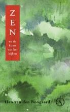 Han van den Boogaard , Zen en de kunst van het kijken