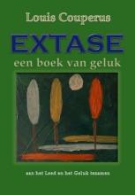 Louis  Couperus Extase, een boek van geluk