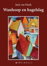 Jack van Hoek Wanhoop en hagelslag
